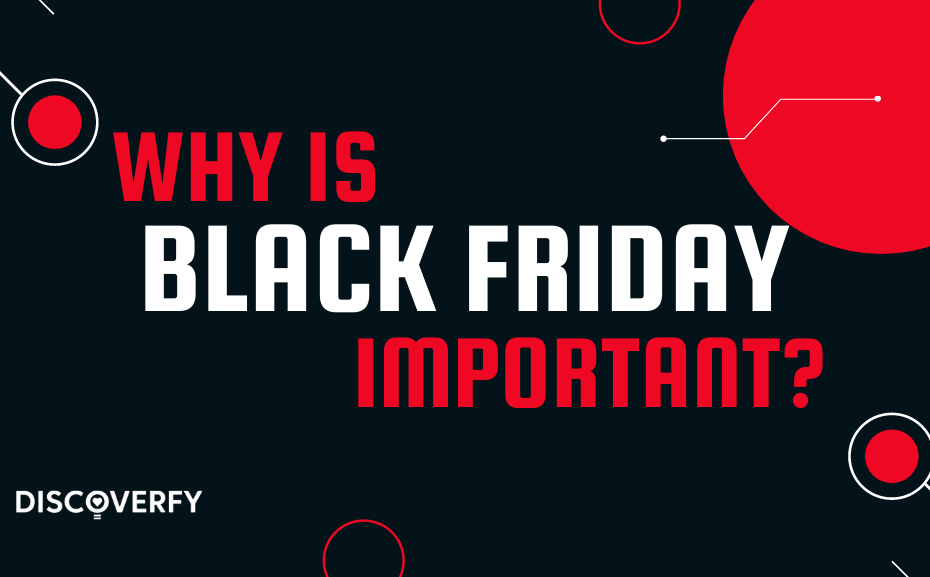 why is black friday important?